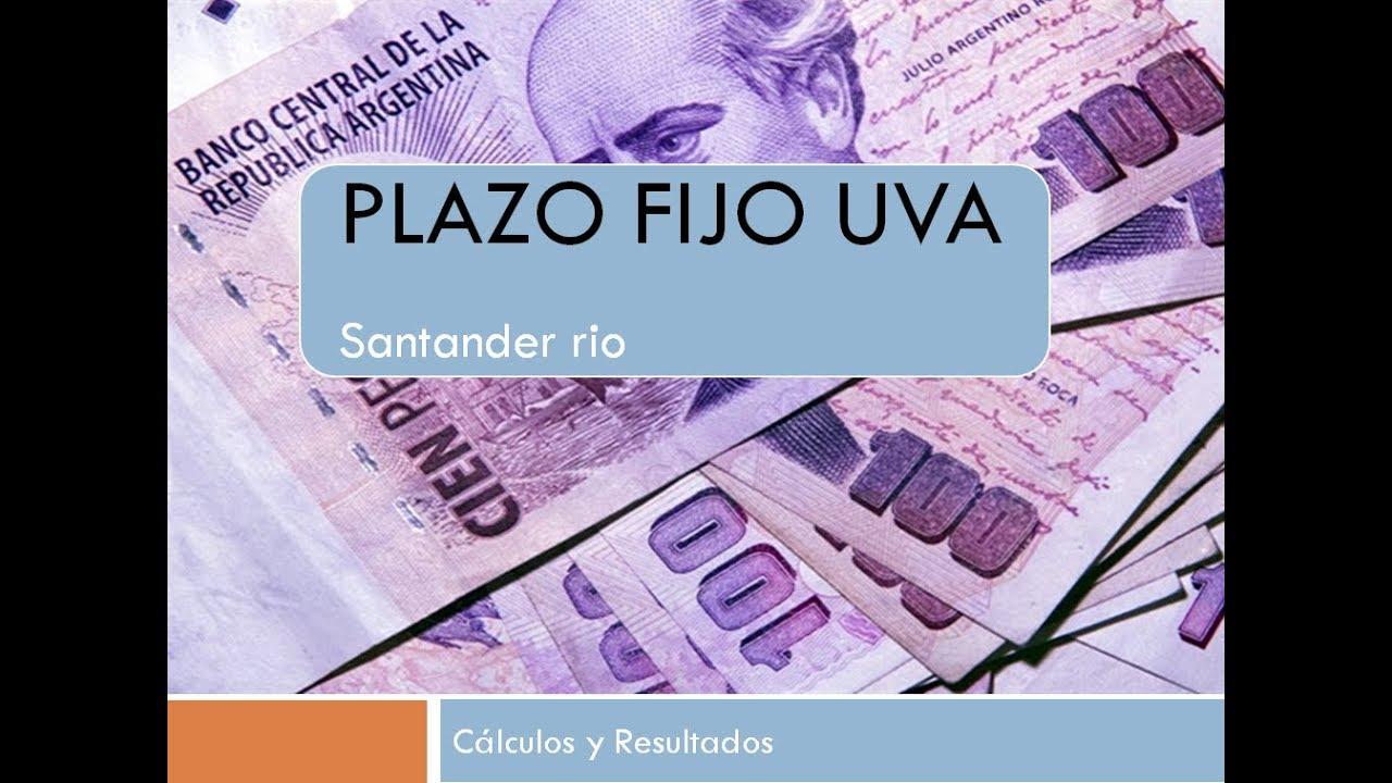 ¿Cuál es la tasa plazo fijo UVA Santander Rio en Argentina?